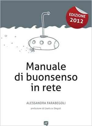 Manuale di buonsenso in rete - Alessandra Farabegoli