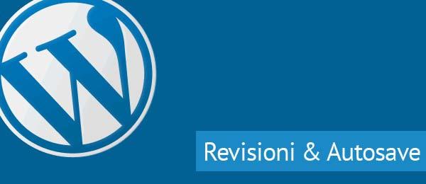 Revisioni WordPress e Salvataggio Automatico